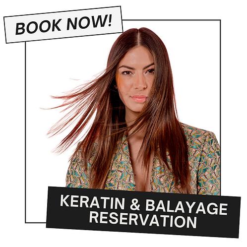 Balayage & Keratin Reservation