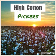 High Cotton Pickers