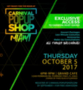 CARNIVAL POP UP SHOP MIAMI 2017 FLYER