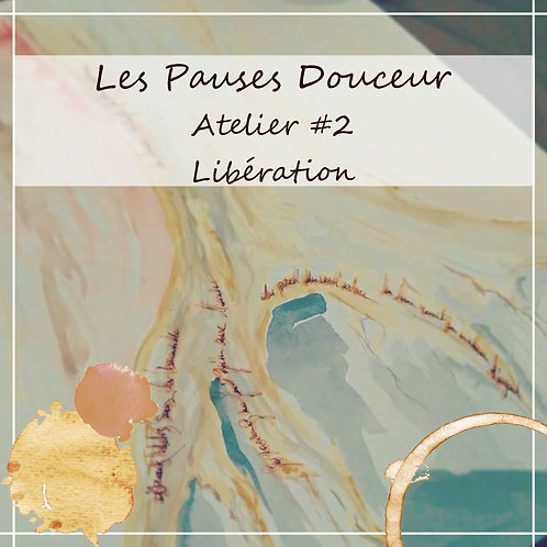 Les Pauses Douceur - Libération