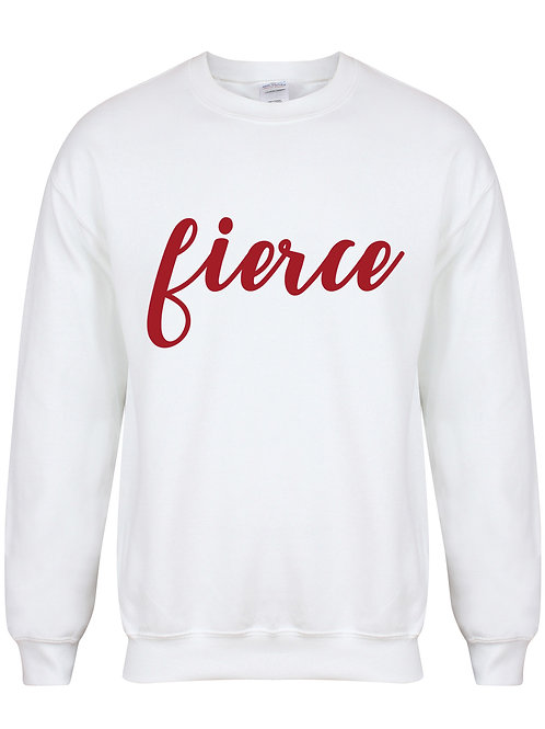 Fierce - Unisex Fit Sweater