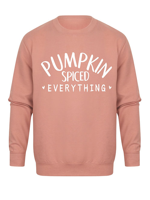 Pumpkin Spiced Everything - Unisex Fit Sweater