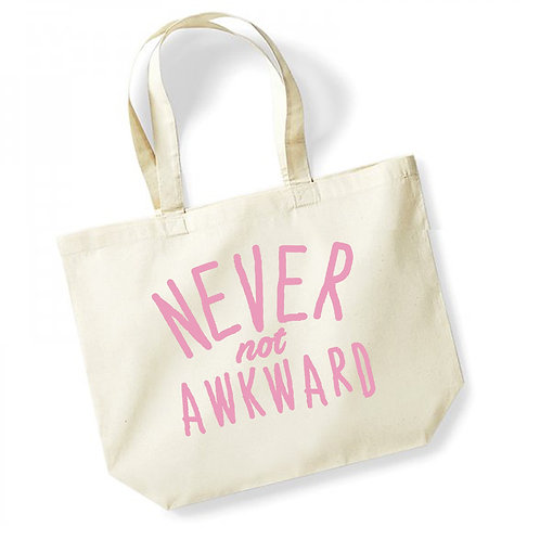 Never Not Awkward - Large Canvas Tote Bag