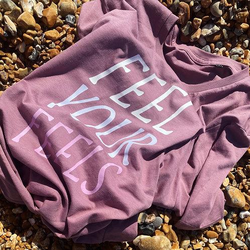Feel Your Feels - Unisex Fit T-Shirt
