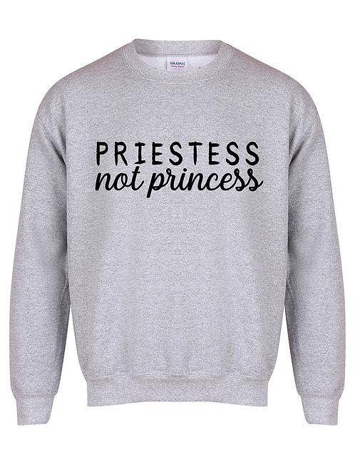 Priestess Not Princess - Unisex Fit Sweater