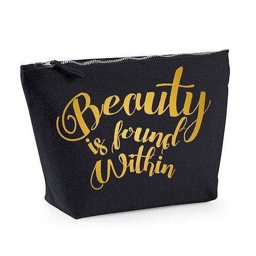 Beauty is Found Within - Make Up/Cosmetics Bag