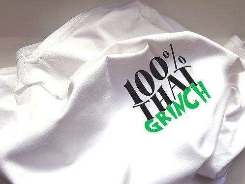 100% That Grinch - Unisex Fit T-Shirt