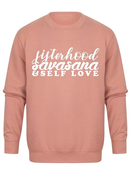 Sisterhood Savasana & Self Love - Unisex Fit Sweater