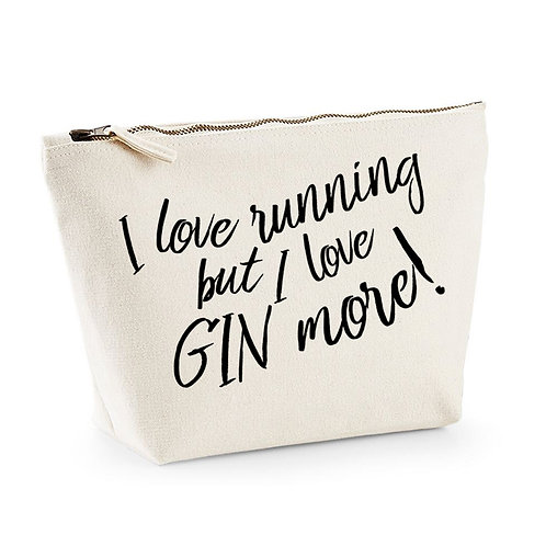 I Love Running But I Love Gin More - Make Up/Cosmetics Bag