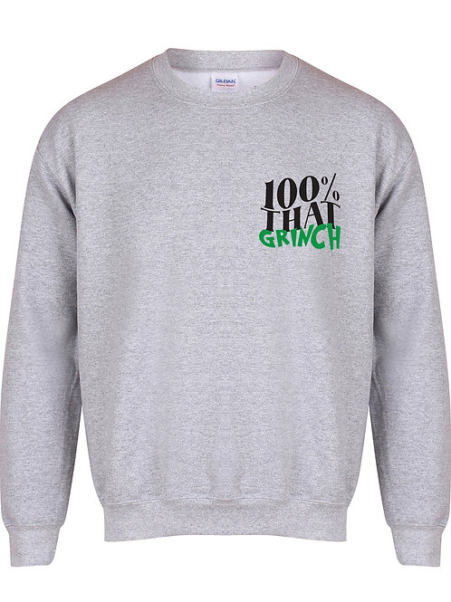 100% That Grinch - Unisex Fit Sweater