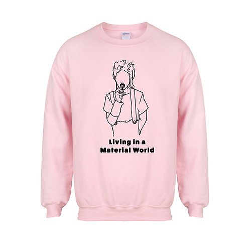 Living In a Material World - Unisex Fit Sweater
