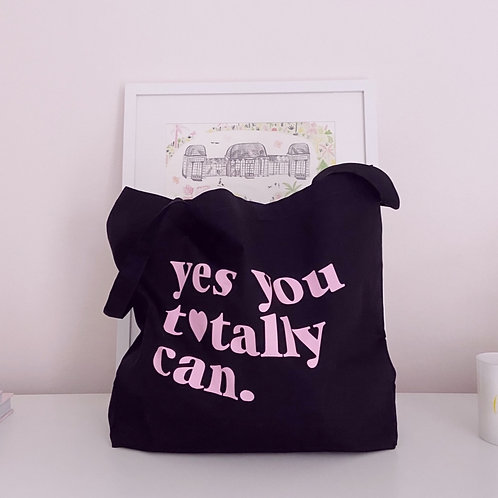 Yes You Totally Can - Large Canvas Tote Bag