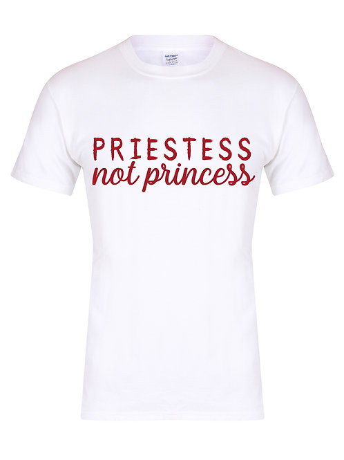 Priestess Not Princess - Unisex T-Shirt