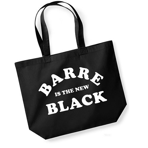 Barre is the New Black - Large Canvas Tote Bag