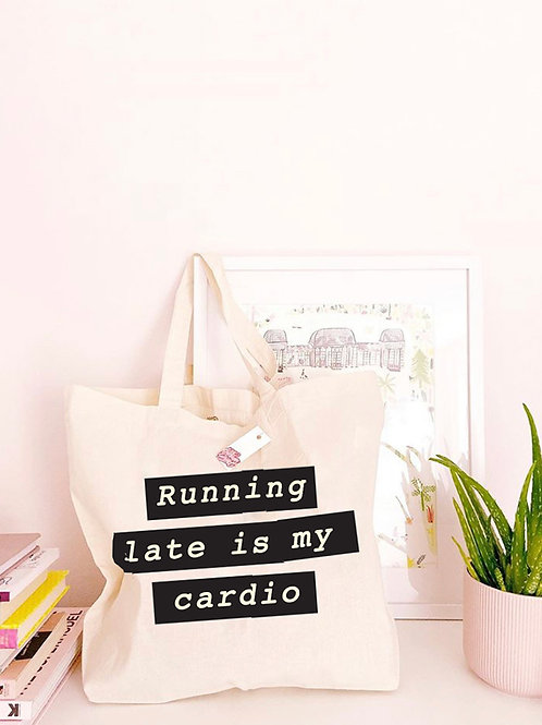 Running Late Is My Cardio - Large Canvas Tote Bag
