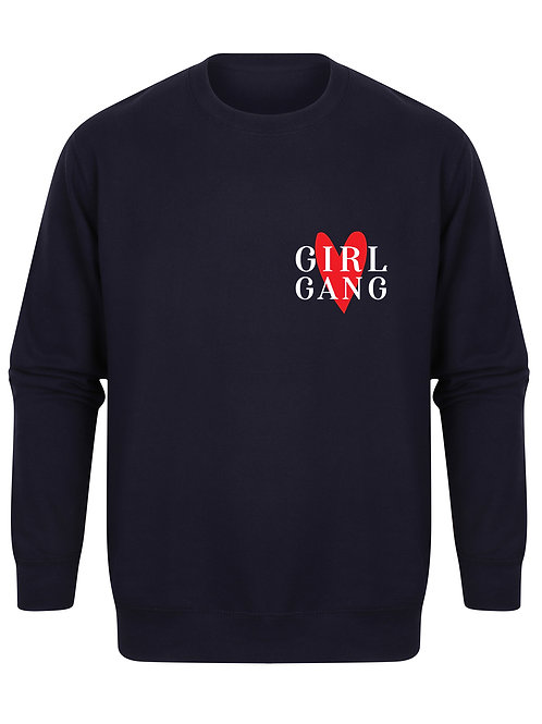 Girl Gang - Heart - Unisex Fit Sweater