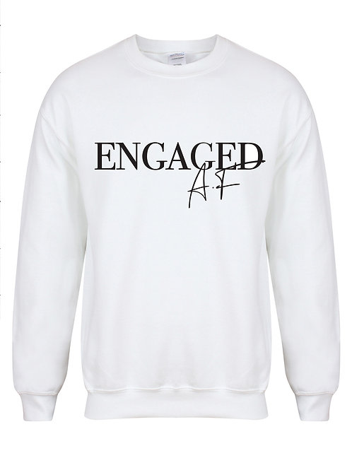 Engaged AF - Non Personalised - Unisex Fit Sweater