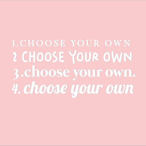 Choose Your Own Wording - Custom  - Mirror Decal