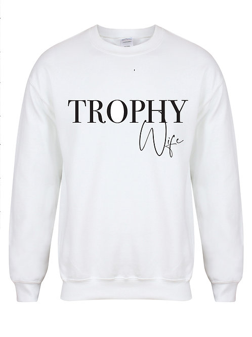 Trophy Wife- Non Personalised - Unisex Fit Sweater