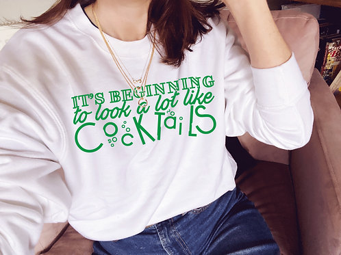 It's Beginning to Look A Lot Like Cocktails - Unisex Fit Sweater