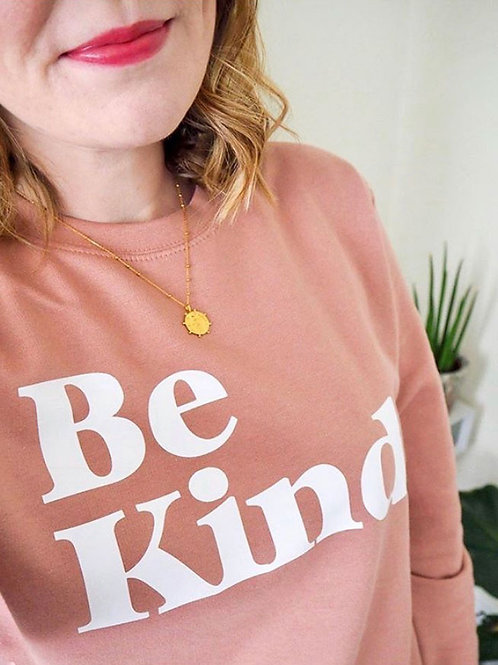 Be Kind - Unisex Fit Sweater