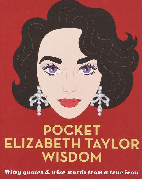 Pocket Elizabeth Taylor wisdom