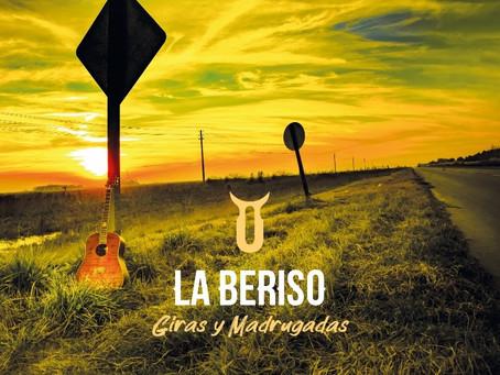 """LA BERISO presenta """"Giras y Madrugadas"""""""