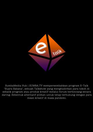 "E-Talk ""Suara Sabana"""
