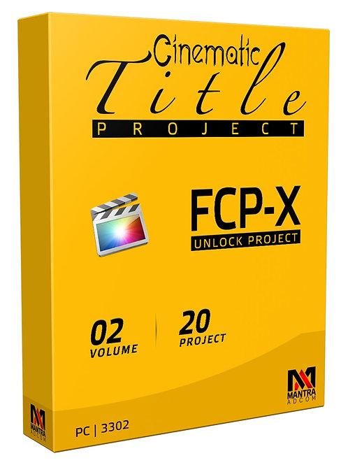 Cinematic Title Project | Final Cut Pro X - Vol 02