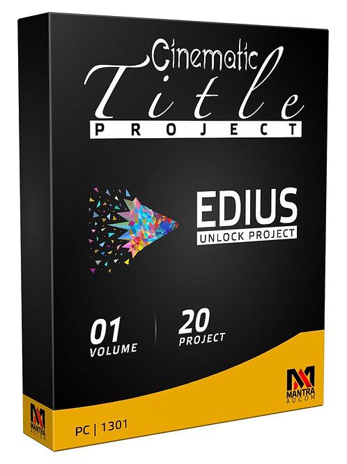Cinematic Title Project | Edius X, 9, 8, 7