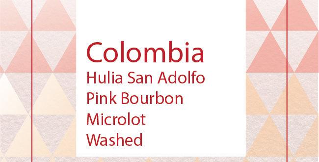 Colombia Huila San Adolfo Pink Bourbon Microlot Washed