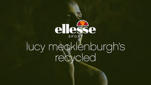 Ellesse Sport - Recycled with Lucy Mecklenburghd