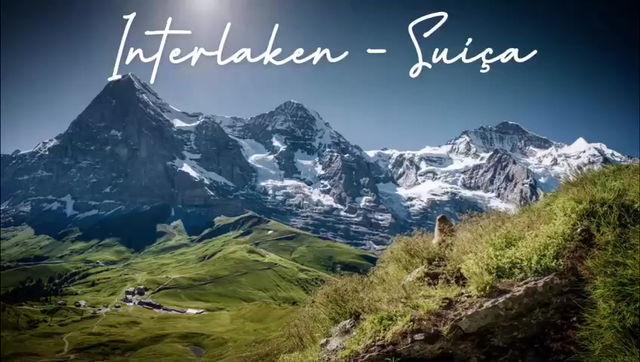 Interlaken: Relaxamento, esporte e aventura na mesma região!