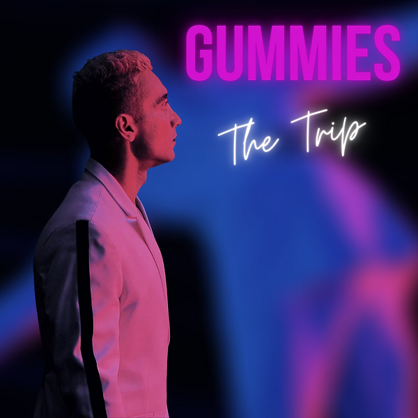Gummies The Trip Cover 1.png