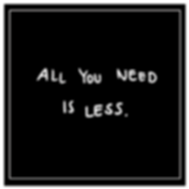 all you need is more.png