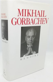 The Memoirs of Mikhail Gorbachev (Signed)