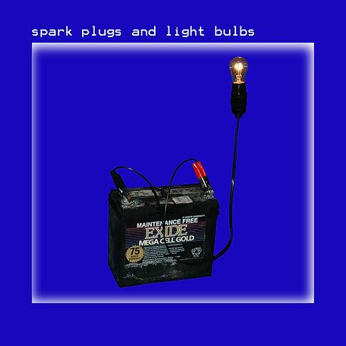 spark plugs and light bulbs - album cover.jpg