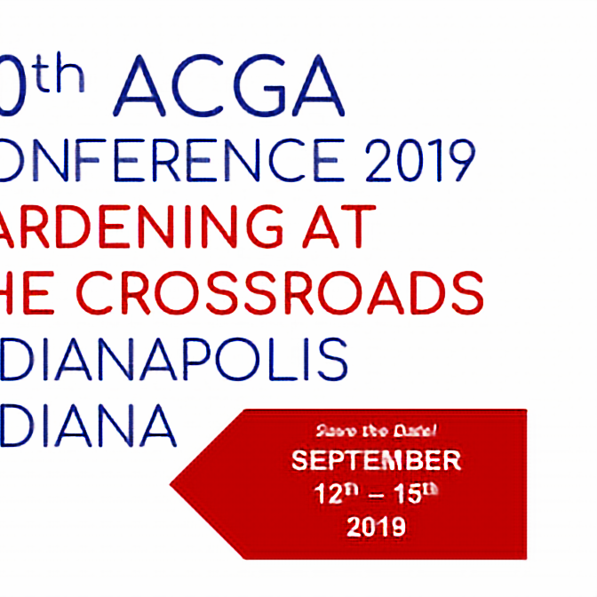 40th ACGA Conference 2019 | Gardening At the Crossroads | Indianapolis, Indiana
