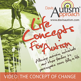davis-life-concepts-for-autism-change-vi