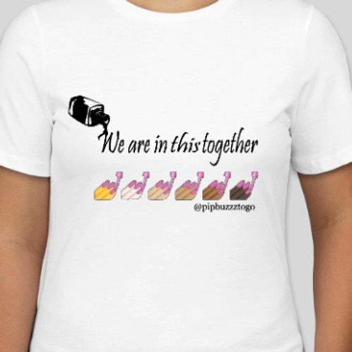 "*Preorder  ""We are in this together T Shirts"