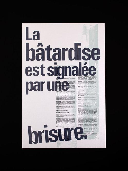 """Affiche """"La Bâtardise"""""""
