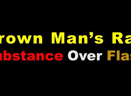 Grown Man's Rap: Substance over Flash