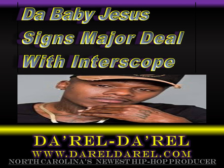 Da Baby Jesus Signs with Interscope