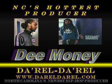 North Carolina's Hottest Producer  --  Dee Money