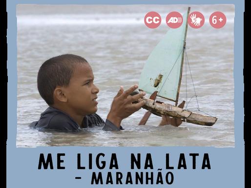 Me liga na lata – Maranhão