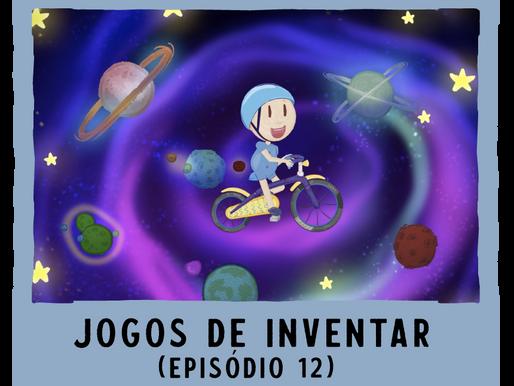 Jogos de Inventar – ep12