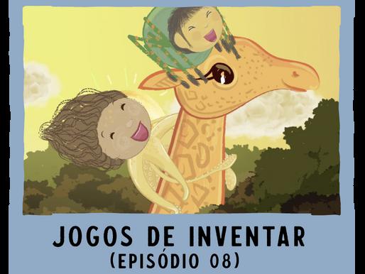 Jogos de Inventar – ep08
