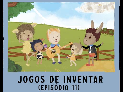Jogos de Inventar – ep11