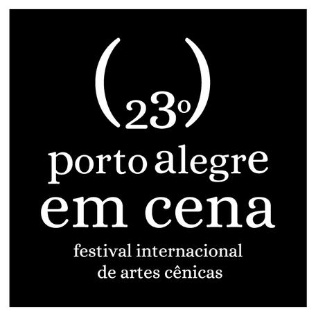 Dia 15 de novembro abrem as inscrições para o 23º Porto Alegre em Cena
