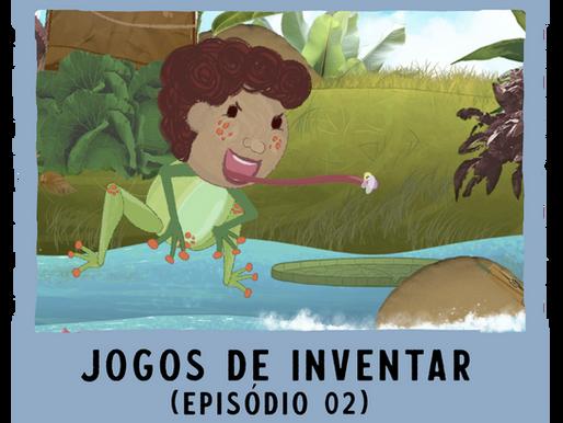 Jogos de Inventar – ep02